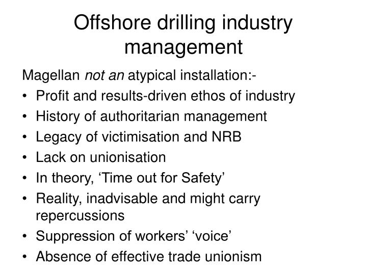 Offshore drilling industry management