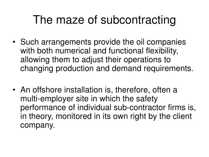 The maze of subcontracting