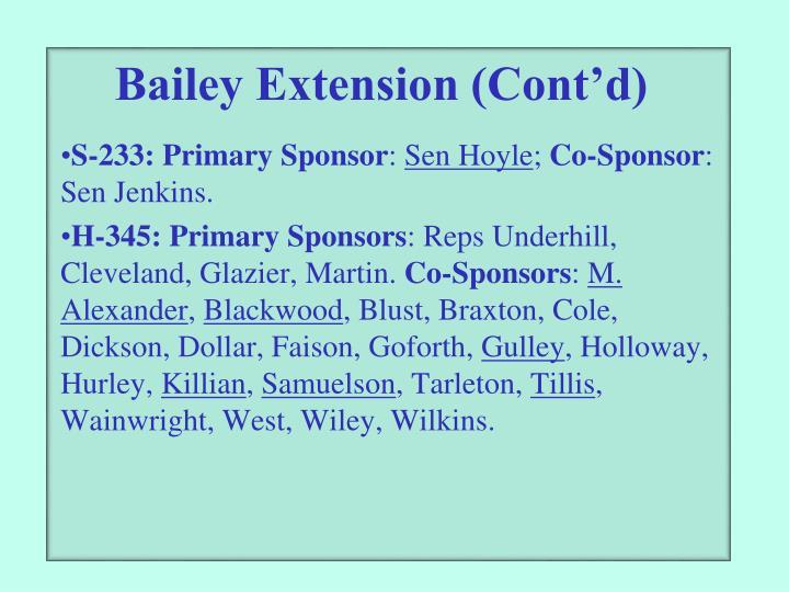 Bailey Extension (Cont'd)