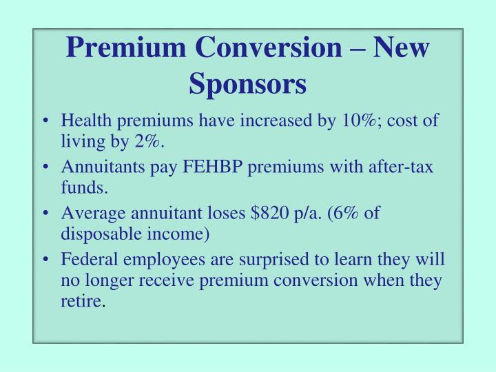 Premium Conversion – New Sponsors