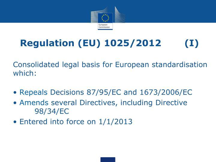 Regulation eu 1025 2012 i