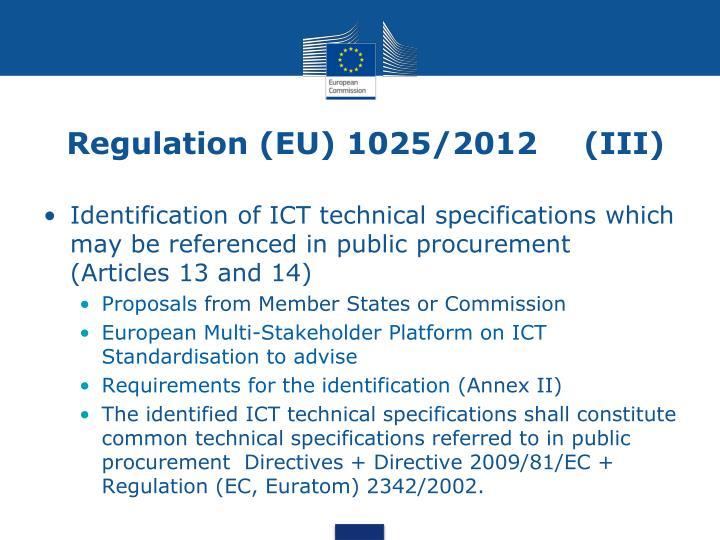 Regulation (EU) 1025/2012    (III)
