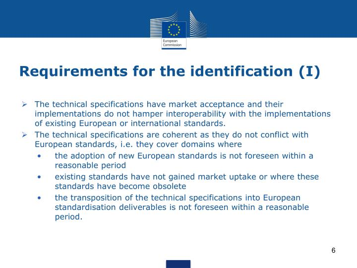 Requirements for the identification (I)