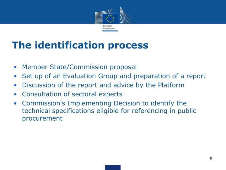 The identification process