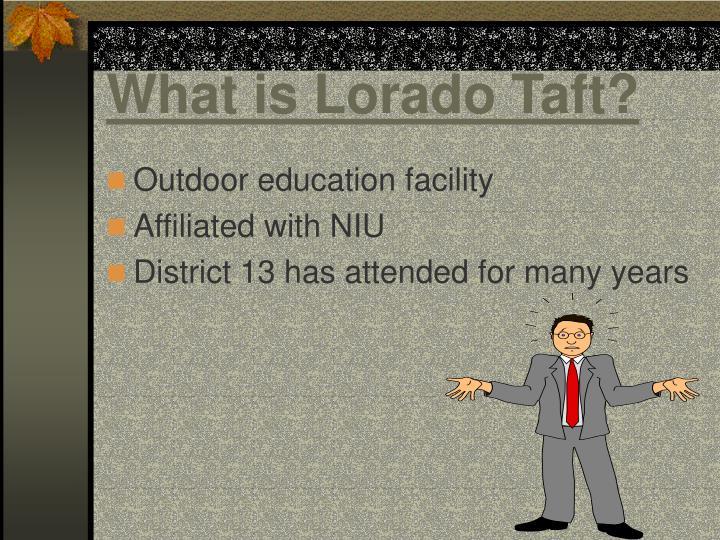 What is lorado taft