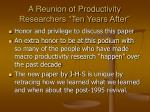 a reunion of productivity researchers ten years after