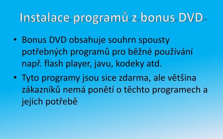 Instalace programů z bonus DVD