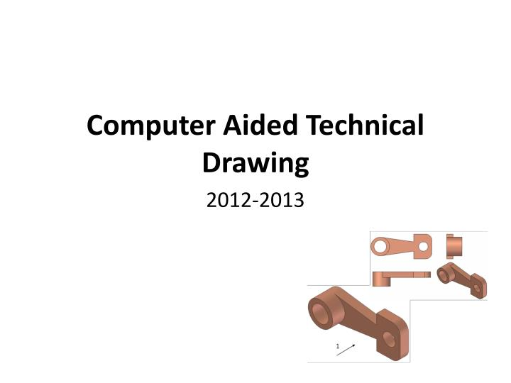 computer aided technical drawing 2012 2013 n.