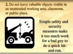 2 do not leave valuable objects visible in an unattended working area classroom or public place