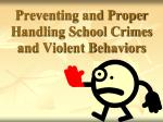 preventing and proper handling school crimes and violent behaviors