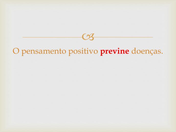 O pensamento positivo