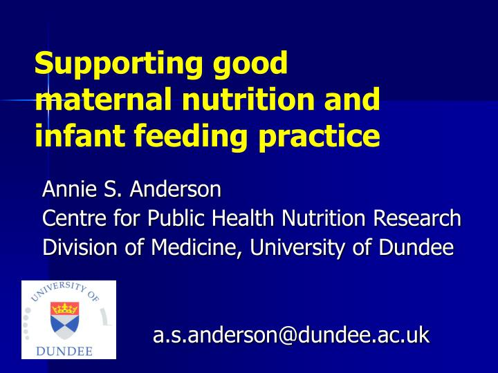 supporting good maternal nutrition and infant feeding practice n.