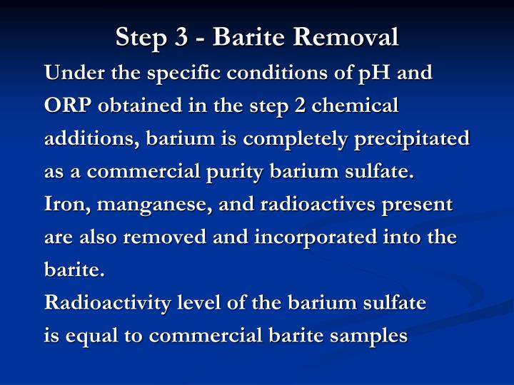 Step 3 - Barite Removal