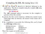 compiling the idl file using java 1 4