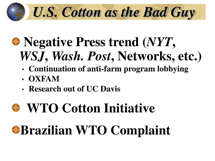 U.S. Cotton as the Bad Guy