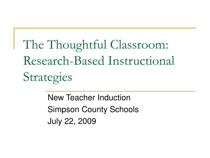 Ppt The Thoughtful Classroom Research Based Instructional