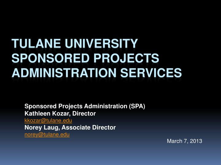 tulane university sponsored projects administration services n.