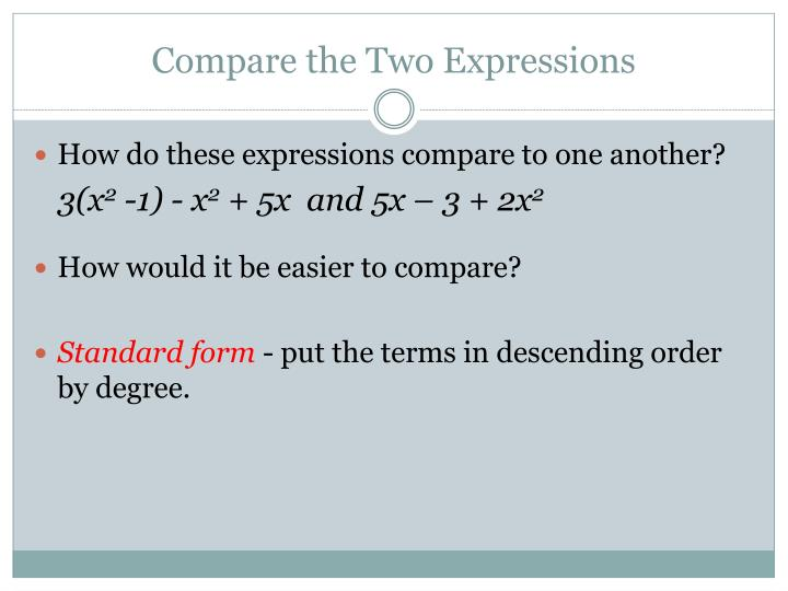 Compare the Two Expressions