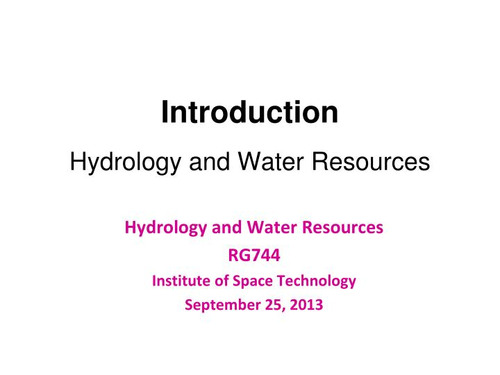 Introduction hydrology and water resources