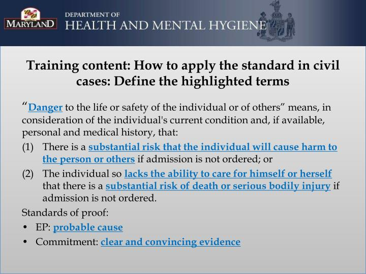 Training content: How to apply the standard in civil cases: Define the highlighted terms