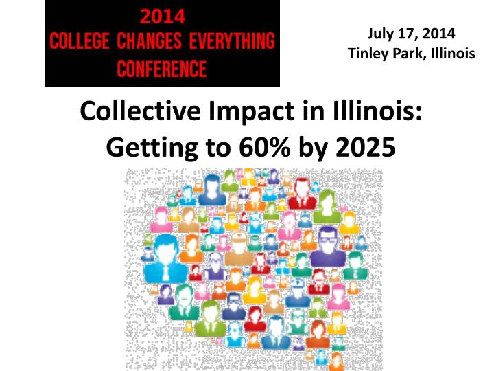 collective impact in illinois getting to 60 by 2025 n.
