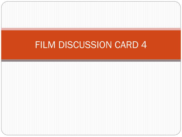 Film discussion card 4