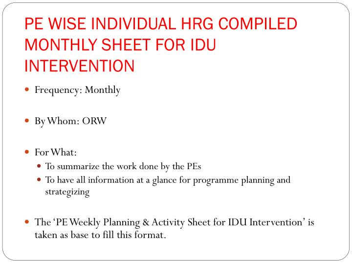 PE WISE INDIVIDUAL HRG COMPILED MONTHLY SHEET FOR IDU INTERVENTION