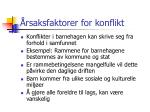 rsaksfaktorer for konflikt