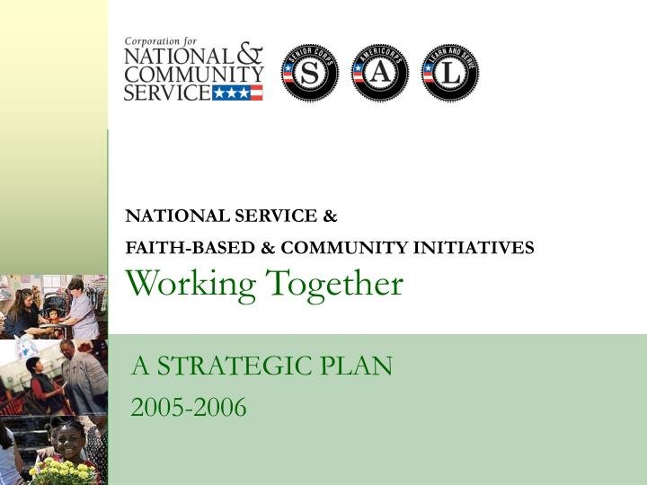 national service faith based community initiatives working together n.