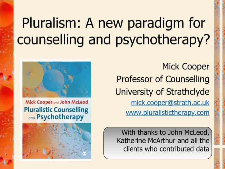 pluralism a new paradigm for counselling and psychotherapy n.