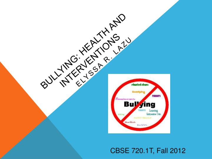 bullying health and interventions n.