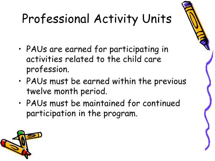 Professional Activity Units