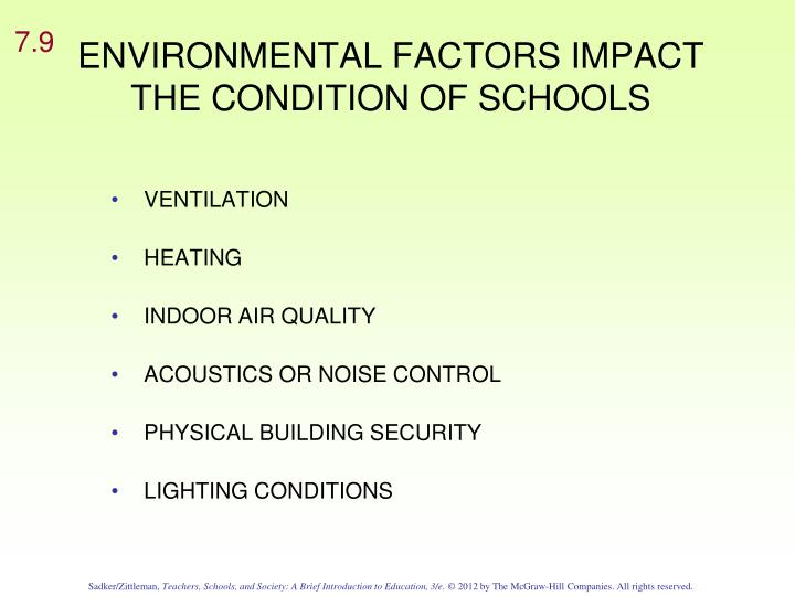 ENVIRONMENTAL FACTORS IMPACT THE CONDITION OF SCHOOLS