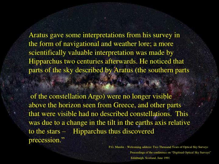 Aratus gave some interpretations from his survey in the form of navigational and weather lore; a mor...