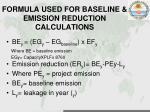 formula used for baseline emission reduction calculations