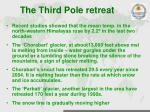 the third pole retreat
