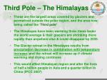 third pole the himalayas