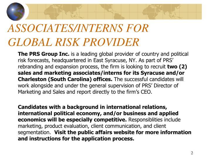 Associates interns for global risk provider