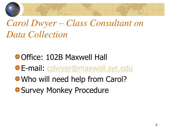 Carol Dwyer – Class Consultant on Data Collection