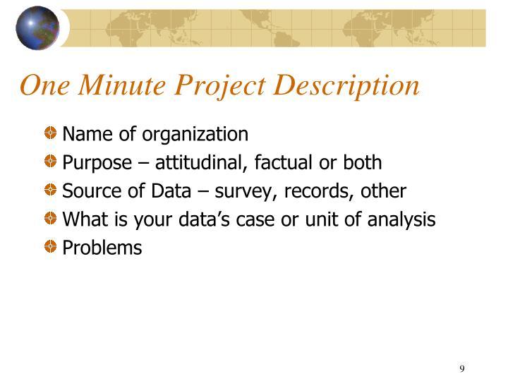 One Minute Project Description
