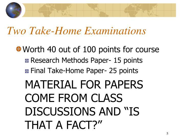 Two Take-Home Examinations