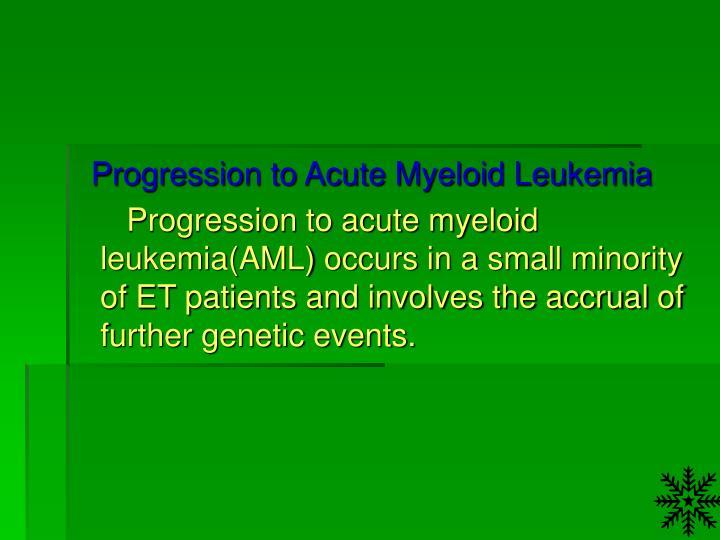 Progression to Acute Myeloid Leukemia