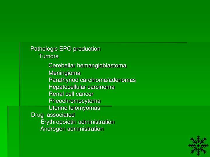 Pathologic EPO production