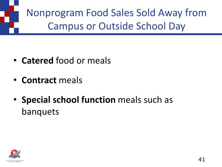 Nonprogram Food Sales Sold Away from Campus or Outside School Day