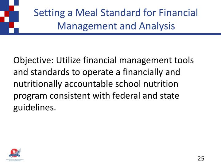 Setting a Meal Standard for Financial Management and Analysis
