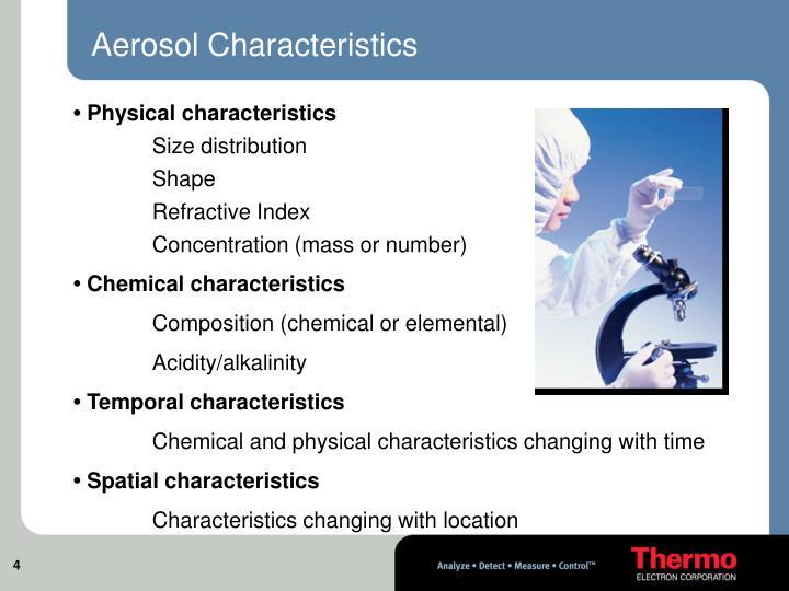 Aerosol Characteristics