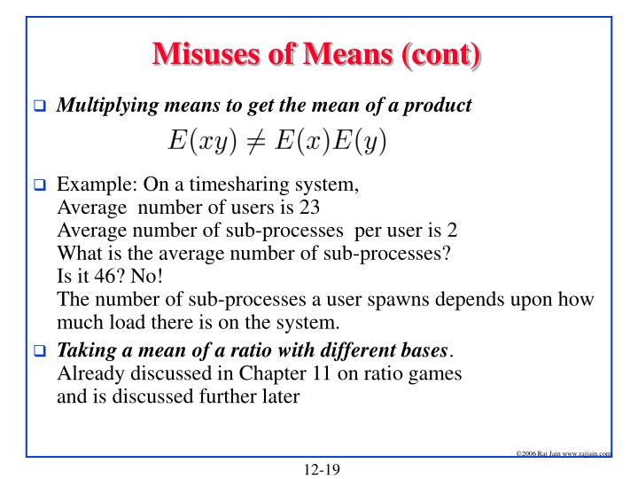 Misuses of Means (cont)