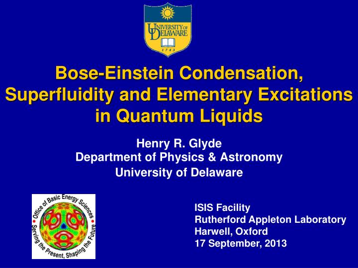 bose einstein condensation superfluidity and elementary excitations in quantum liquids n.