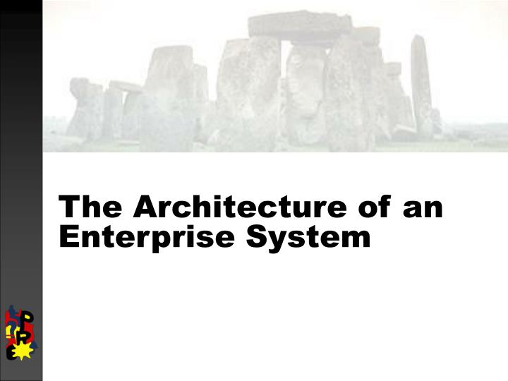 the architecture of an enterprise system n.