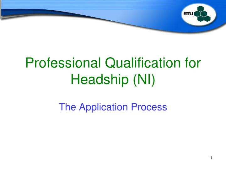 Professional qualification for headship ni